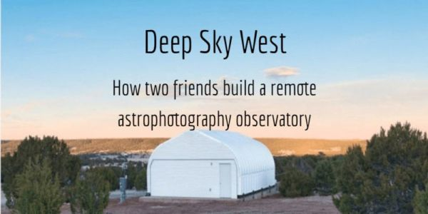 How Two Friends Built a Remote Astrophotography Observatory
