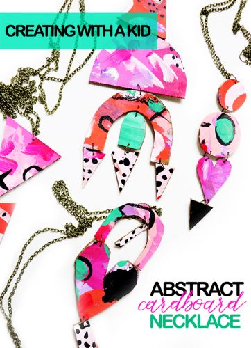Creating with a kid: abstract cardboard necklace