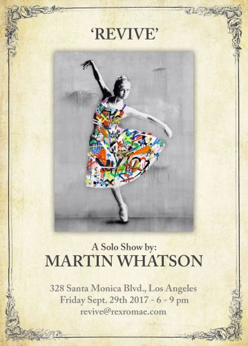 "Preview: Martin Whatson ""REVIVE"" Los Angeles Exhibition - September 29th"