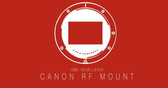The State of Canon's RF Mount, One Year Later