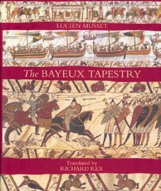 Thank You! The Bayeux Tapestry by Lucien Musset