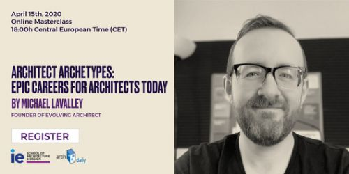 Online Masterclass: Architect Archetypes. Epic Careers for Architects Today