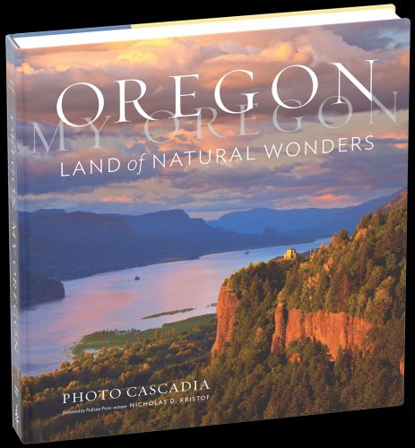New Book Preorder Available - Oregon, My Oregon: Land of Natural Wonders