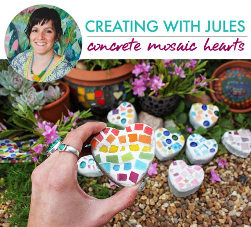 Creating with Jules- concrete mosaic hearts