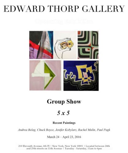 Group Show 5 x 5 at Edward Thorp Gallery March 24th to April 23rd