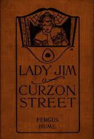 Lady Jim of Curzon Street by Fergus Hume