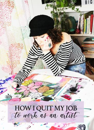 How I quit my job to work as an artist