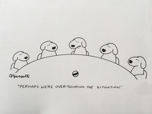 OVER-THINKING THE SITUATION