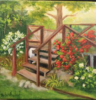 My Porch Steps,oils canvas, landscape,Barbara Haviland-Texas Landscape Artist