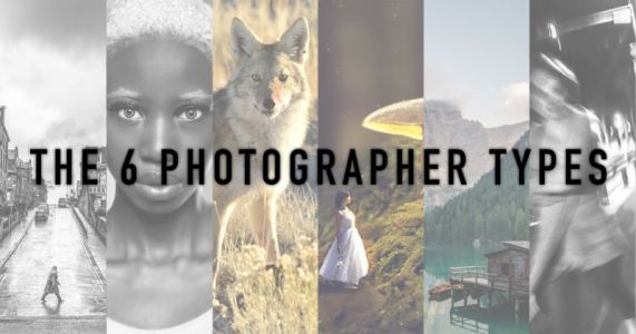 There are 6 Photographer 'Types': Which One are You?