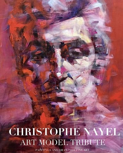 Christophe Nayel: Art Model Tribute