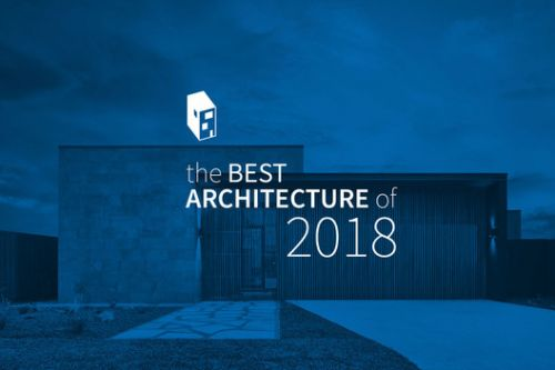 The Best Architecture of 2018